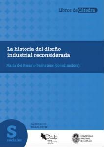 Historia del diseño industrial reconsiderada